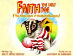 Faith, the Ugly Dog (The Adventures of Buzzardillopossum)