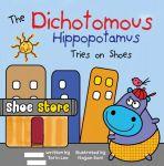 The Dichotomous Hippopotamus Tries on Shoes