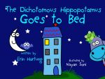 The Dichotomous Hippopotamus Goes to Bed