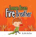 Lennon Bruce: Fire Breather