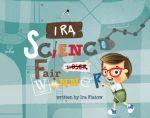 Ira: Science Fair Winner