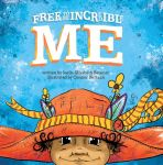 Free To Be Incredible Me