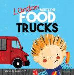 Landon Meets the Food Trucks