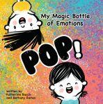 My Magic Bottle of Emotions: POP!