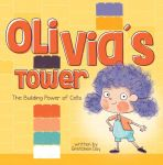 Olivia's Tower: The Building Power of Cells