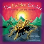 The Golden Cricket: A Story of Luck and Prosperity