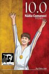 10.0: The Nadia Comaneci Story