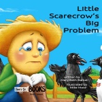 Little Scarecrow's Big Problem | Online Kid's Book