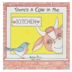 There's a Cow in the Kitchen