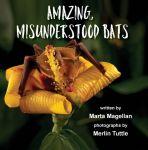 Amazing, Misunderstood Bats