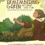 Remembering Green: An Ojibwe Girl's Tale
