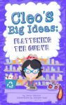Cleo's Big Ideas: Flattening the Curve