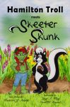 Hamilton Troll meets Skeeter Skunk | Online Kid's Book
