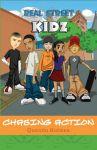 Real Street Kidz: Chasing Action
