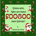 Eliana Asks, Why Are There Soooo Many Santas?