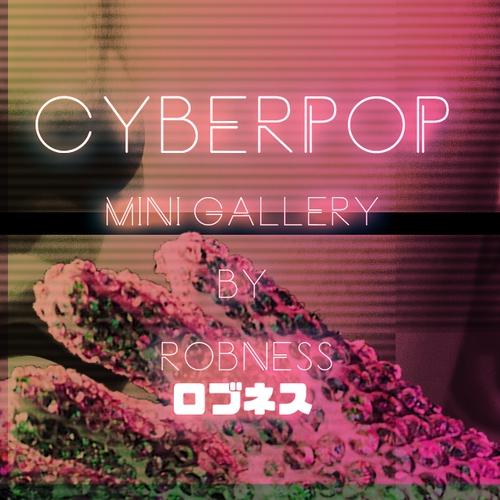 Robness ロブネス Cyberpop