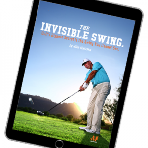 malaska golf, Mike Malaska, golf instruction, e-book, golf book, The Invisible Swing, Malaska Move, new, golf lesson, golf book, golf instruction, MAGIC golf