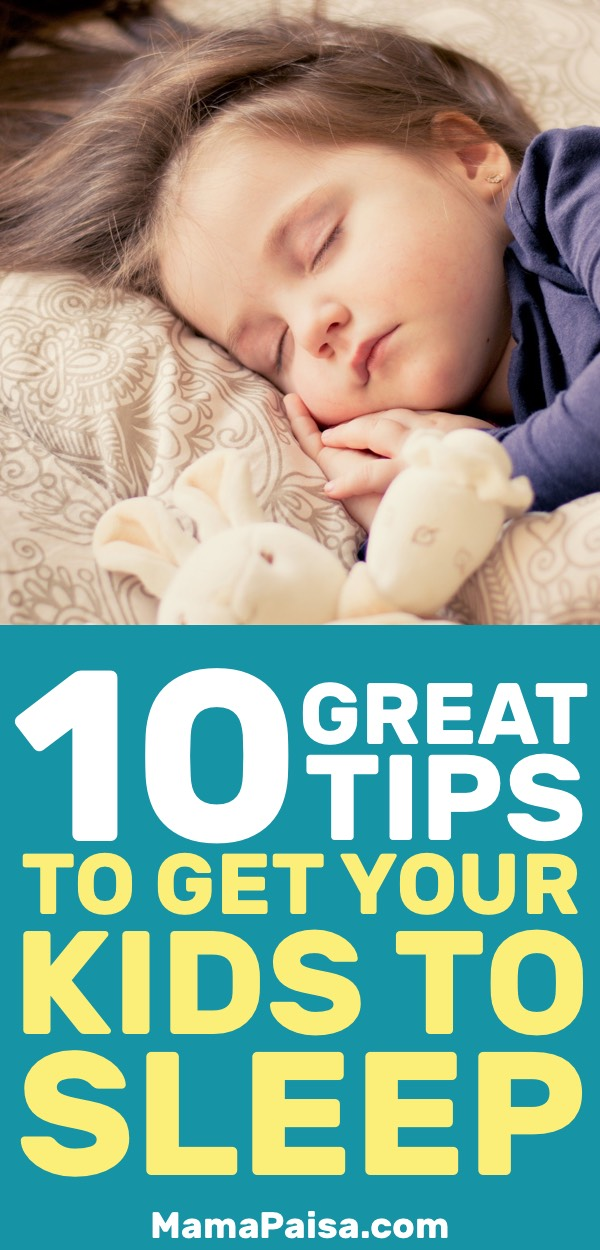 Kids' Sleep Tips: 10 Simple Tips to Get Your Kids to Sleep