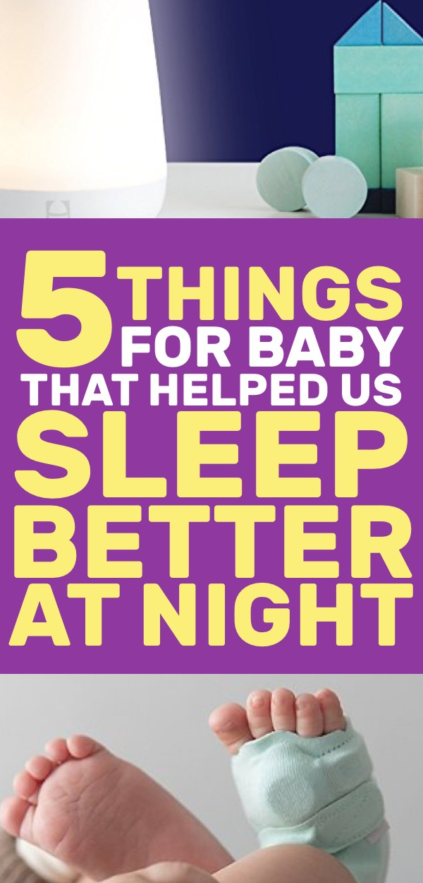 5 Things for Baby That Helped Us Sleep Better at Night