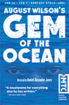 August Wilson's Gem of the Ocean