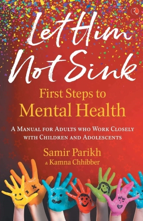 LET HIM NOT SINK: THE FIRST STEPS TO MENTAL HEALTH