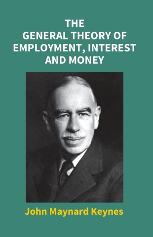 an overview of the keynesian economic theory by john maynard keynes With the recent economic crisis, there has been much talk of john maynard keynes and his economics keynes, the story goes, figured out the causes of the great depression and in doing so revolutionized the field of economics some conservative economists have forgotten or ignored his work, but society as a whole remembers his basic.