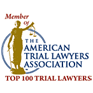 Member of The American Trial Lawyers Association, Top 100 Trial Lawyers