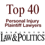 Top 40 Personal Injury Plaintiff Lawyers, Washington Law & Politics