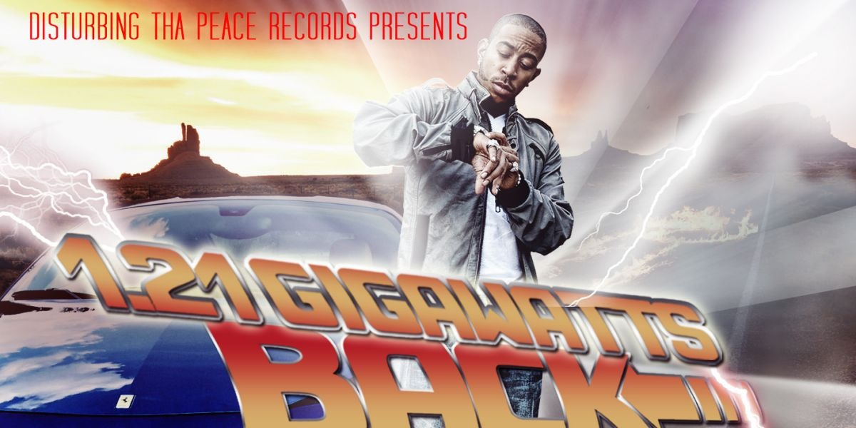 Mixtape Review: Ludacris – 1.21 Gigawatts: Back To The First Time