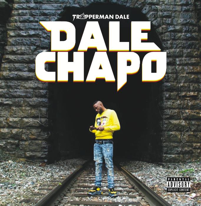 Trapperman Dale - 'Dale Chapo' Ft. Don Trip, Starlito & Mobsquard Nard