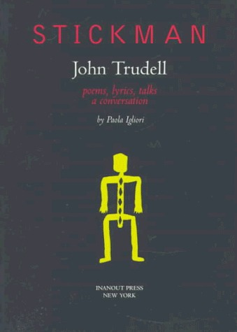 Remembering the Life and Legacy of John Trudell - IndianCountryToday com