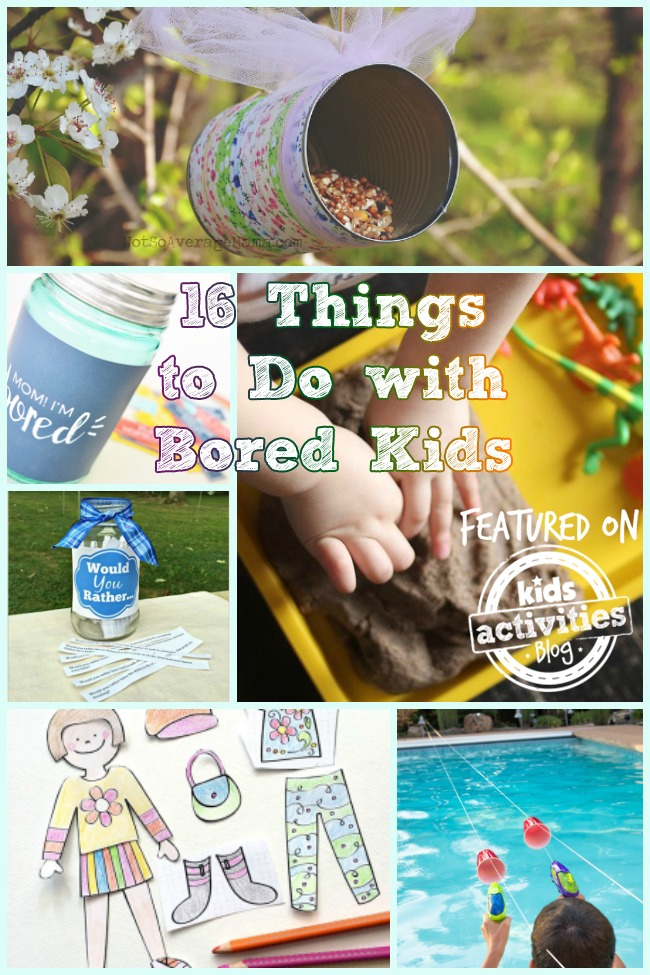 16 THINGS TO DO WITH BORED KIDS, CRAFTS AND ACTIVITIES! - Kids Activities