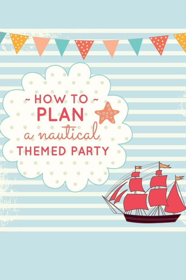 How to plan a nautical birthday party kids activities for How to plan a party