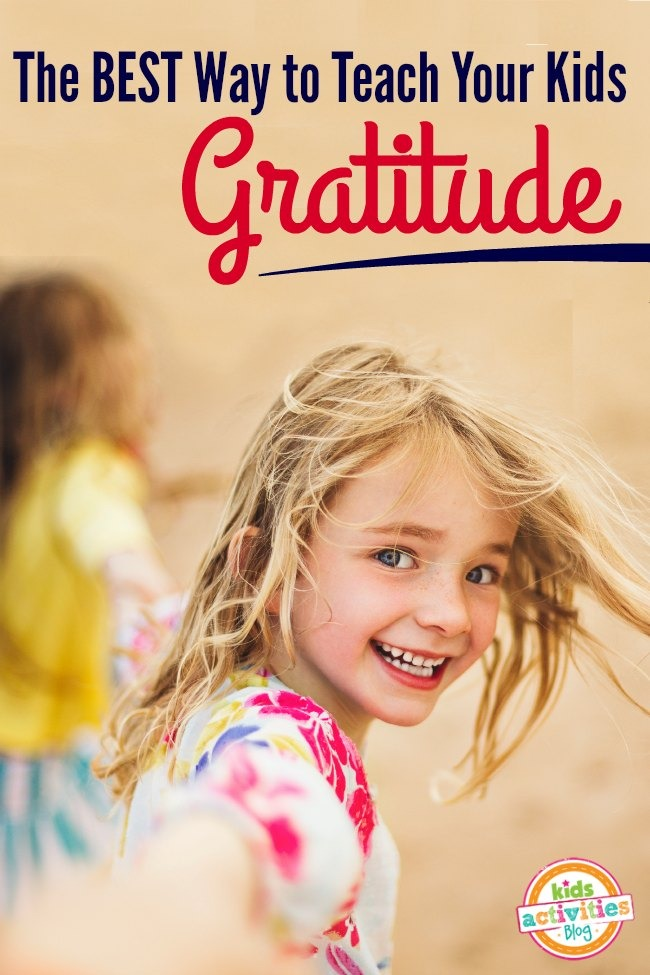 Best Way To Decorate Your Living Room: THE BEST WAY TO TEACH KIDS GRATITUDE