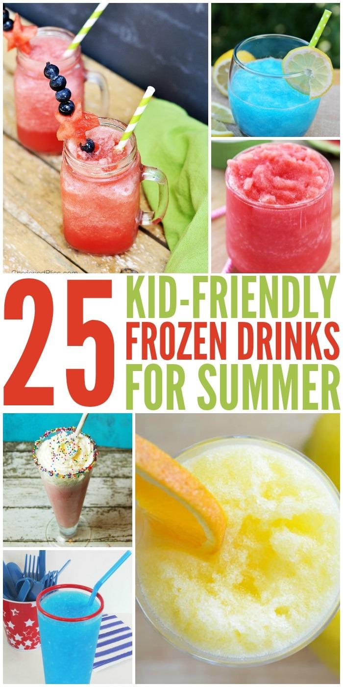 25 KID-FRIENDLY FROZEN DRINKS FOR SUMMER - Kids Activities