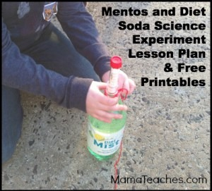 Mentos and Diet Soda Experiment with Free Lesson Plan and Printables ...