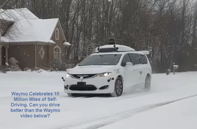 Self Driving Reality: It's Here, In Snow, In Unexpected Conditions, Now