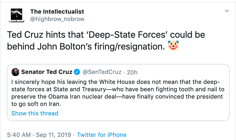 Ted Cruz Hints That 'Deep-State' Possibly Responsible For John Bolton's Ouster   … - The Intellectualist