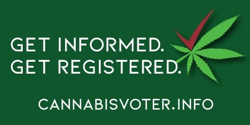 "Today is National Voter Registration Day for the ""Marijuana Midterms""!"