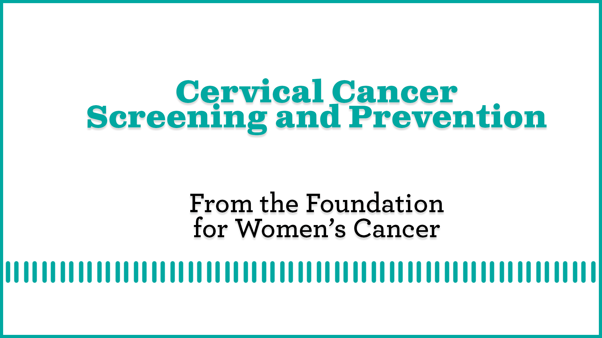 Cervical Cancer Screening and Prevention Update