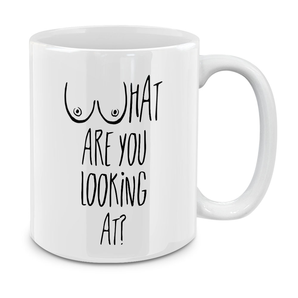 What Are You Looking At White Ceramic Coffee Mug Tea Cup 11 OZ