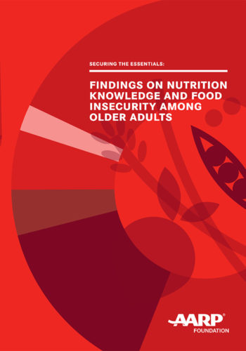 Aarp Foundation Findings On Nutrition Knowledge And Food Insecurity Among Older Adults 700X1000