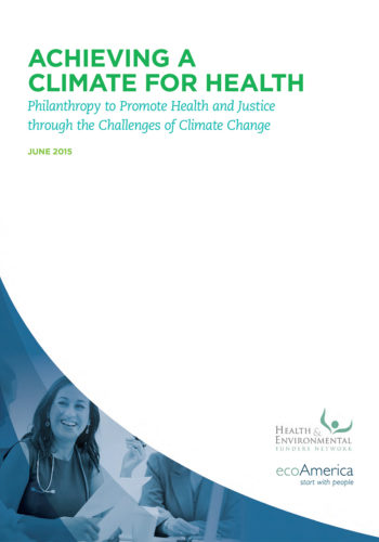 Achieving A Climate For Health June 2015