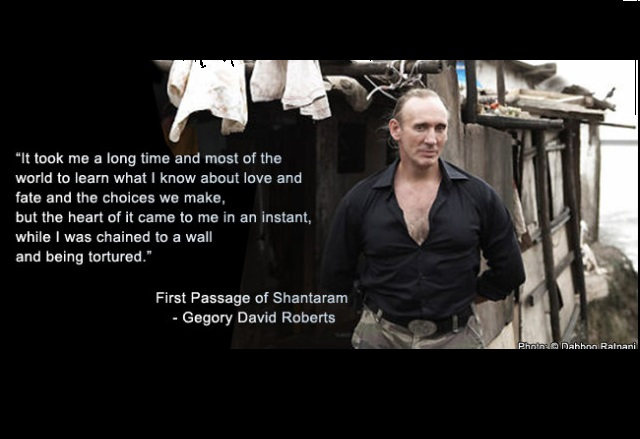 Shantaram quote Gregory David Roberts