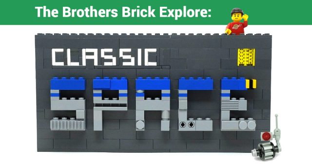 The Brothers Brick Explore: LEGO Classic Space [Feature