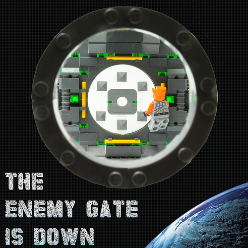 Remember: The Enemy Gate is Down