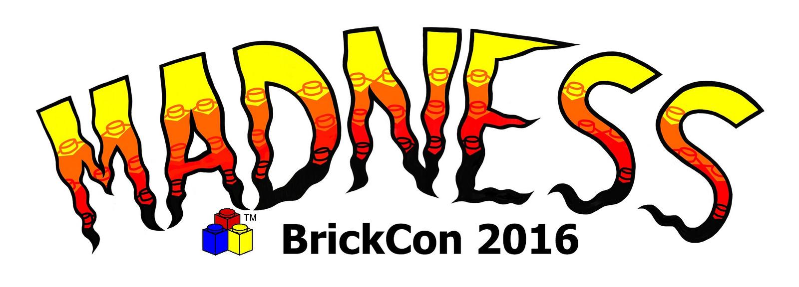 BrickCon 2016: MADNESS