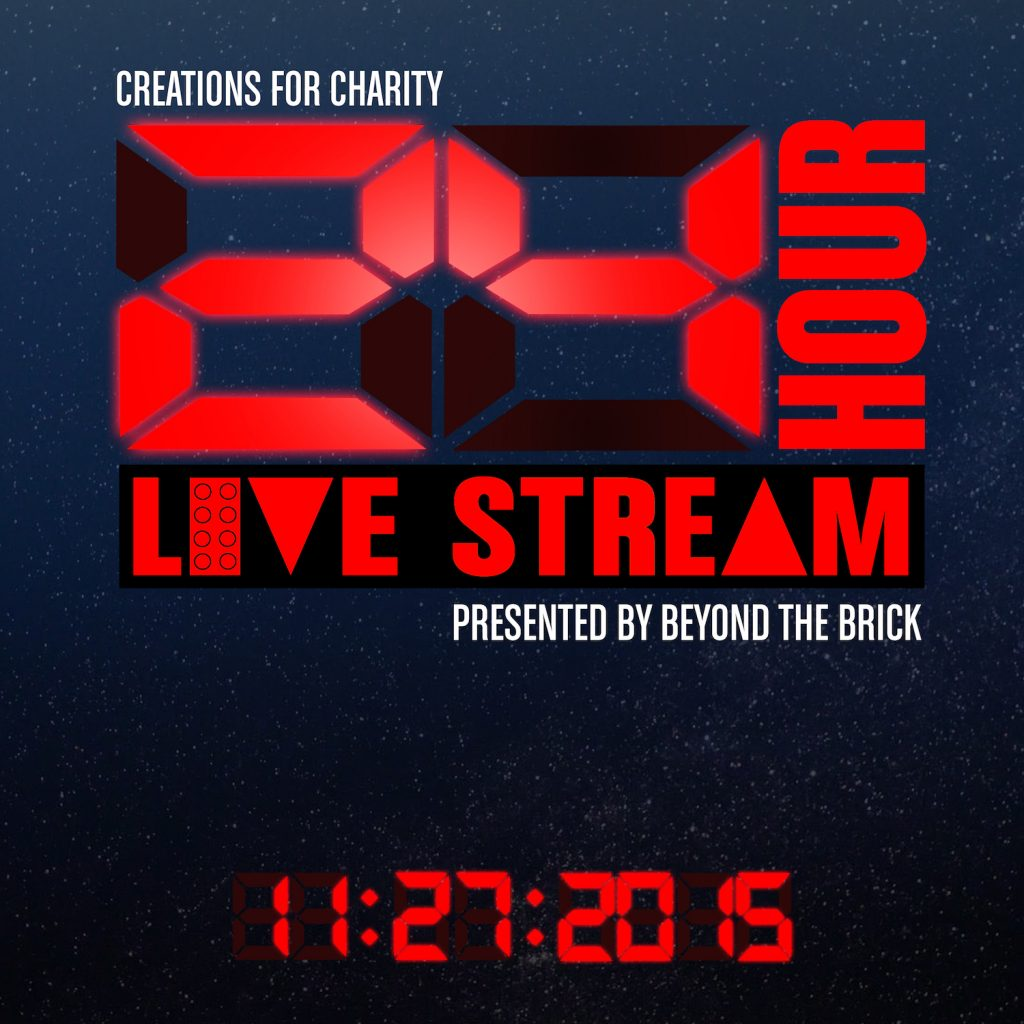 Creations for Charity 24 Hour Live Stream Presented by Beyond the Brick