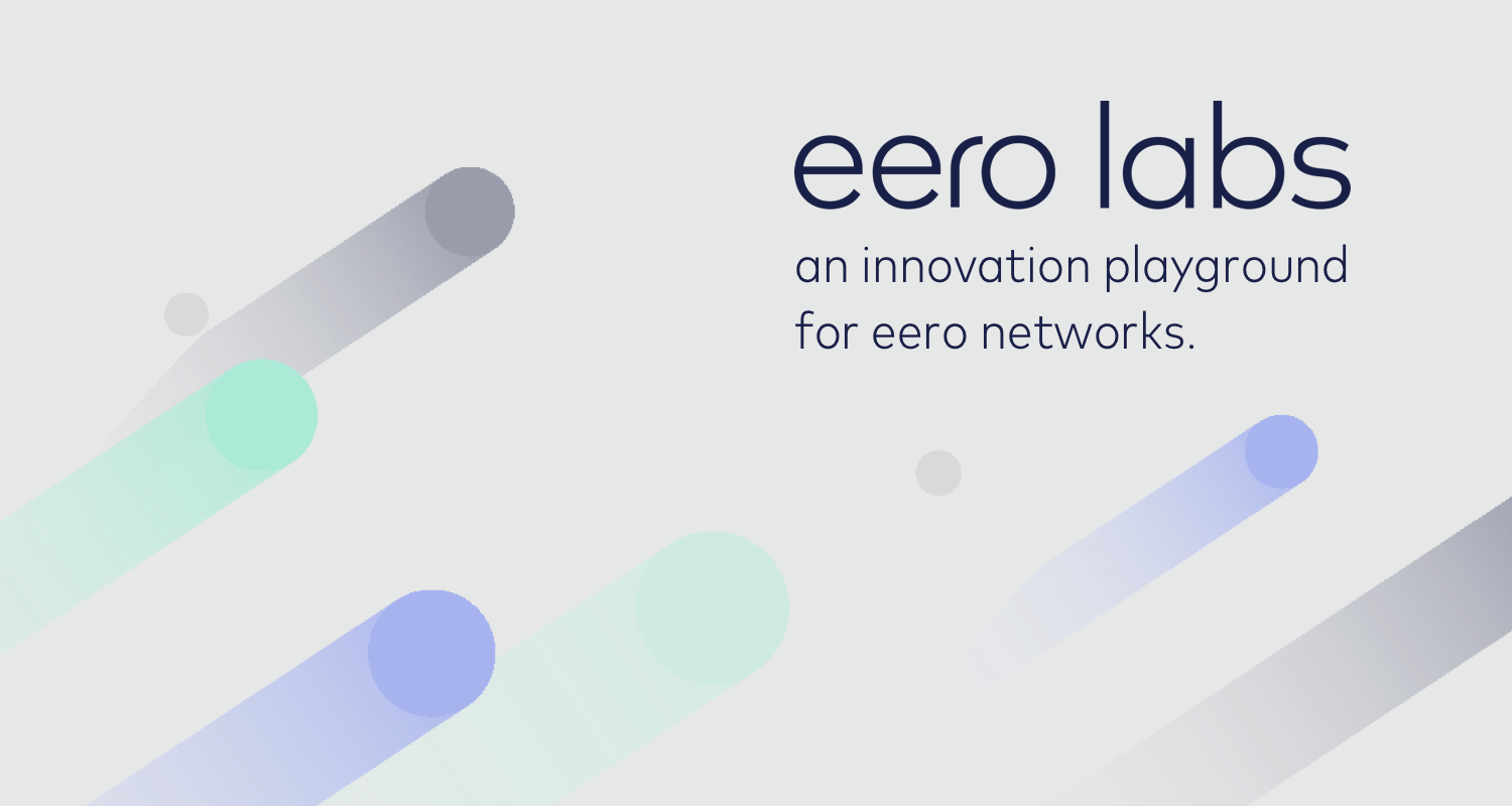 eero Labs features and feedback thread - Discussion Topics - eero