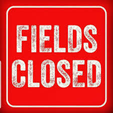 April 12, 2021 ALL Township Fields are CLOSED!